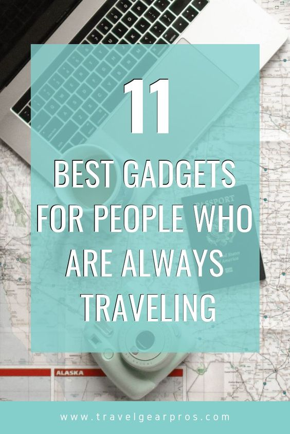 best gadgets for people who are always traveling