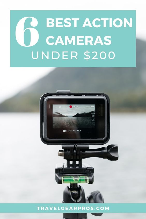6 Best Entry Level Action Cameras Under $200 - Travel Gear Pros